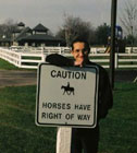 Horses have right of way.
